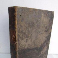 Libros antiguos: DICCIONARIO RAZONADO DE LEGISLACION CIVIL, PENAL, COMERCIAL Y FORENSE. JOAQUIN ESCRICHE. 1838.. Lote 103832247