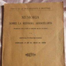Libros antiguos: MEMORIA SOBRE LA REFORMA ARANCELARIA CELEBRADA EL 29 DE ABRIL DE 1906 -CIRCULO DE LA UNION MERCANTIL. Lote 103834927