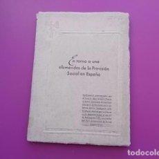 Libros antiguos: EN TORNO A UNA EFEMERIDES DE LA PREVISION SOCIAL EN ESPAÑA CONFERENCIA/ 1952. Lote 103868687