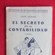 Libros antiguos: EL SECRETO EN LA CONTABILIDAD. JOSÉ GARDÓ. ED. CULTURA. 1935. Lote 103881123