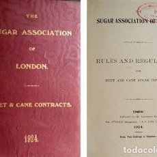 Libros antiguos: THE SUGAR ASSOCIATION OF LONDON. RULES AND REGULATIONS FOR BEET AND CANE SUGAR CONTRACTS. 1924.. Lote 104015675