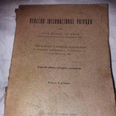 Libros antiguos: DERECHO INTERNACIONAL PRIVADO JOSE RAMÓN DE ORUE SEGUNDA EDICIÓN.EDITORIAL REUS . Lote 104099895