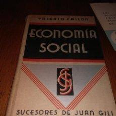 Libros antiguos: ECONOMÍA SOCIAL, VALERIO FALLÓN, 1933. Lote 103899274