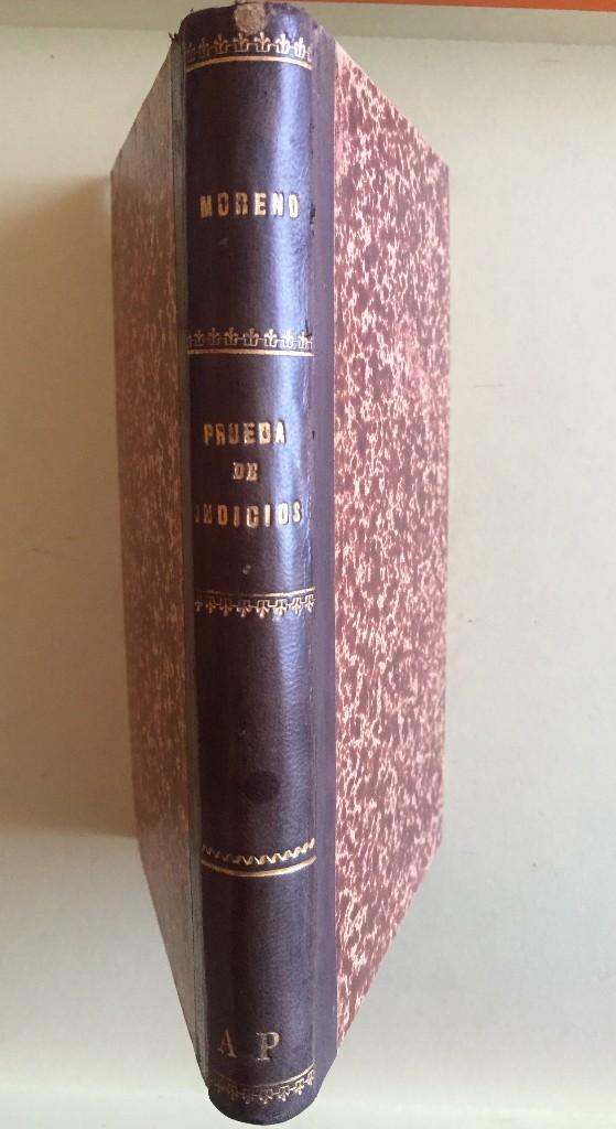 Libros antiguos: DERECHO- LA PRUEBA DE INDICIOS- SANTIAGO LOPEZ MORENO 1.879 - Foto 3 - 104289291