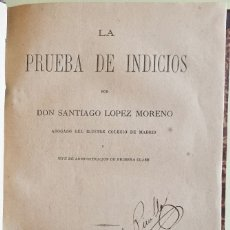 Libros antiguos: DERECHO- LA PRUEBA DE INDICIOS- SANTIAGO LOPEZ MORENO 1.879. Lote 104289291
