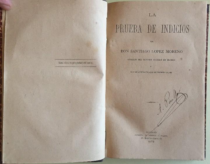 Libros antiguos: DERECHO- LA PRUEBA DE INDICIOS- SANTIAGO LOPEZ MORENO 1.879 - Foto 2 - 104289291