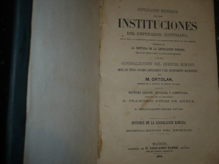 Libros antiguos: EXPLICACION HISTORICA DE LAS INSTITUCIONES DE JUSTINIANO M.ORTOLAN 1872 - Foto 2 - 105316767