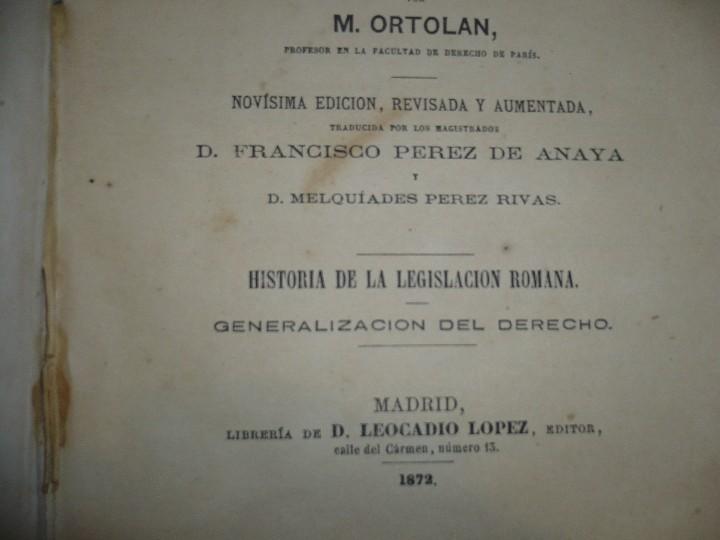 Libros antiguos: EXPLICACION HISTORICA DE LAS INSTITUCIONES DE JUSTINIANO M.ORTOLAN 1872 - Foto 4 - 105316767