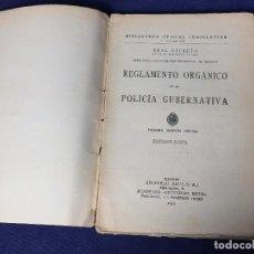 Libros antiguos: REAL DECRETO REGLAMENTO ORGANICO POLICIA GUBERNATIVA 1 ED 1931 23X15CMS. Lote 105754099