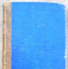 Libros antiguos: MANUAL PRÁCTICO DE LA RECAUDACIÓN Y APREMIOS - JOSÉ VILA SERRA - ABRIL DE 1906. Lote 107131871