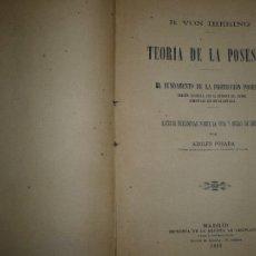 Libros antiguos: TEORIA DE LA POSESION R.VON IHERING 1892 MADRID . Lote 107380079
