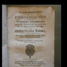 Libros antiguos: REALES ORDENANZAS DE LA CONGREGACION DE LA PURISSIMA CONCEPCION CON EL TITULO DE LA CORONA DE LAS SI. Lote 107429583