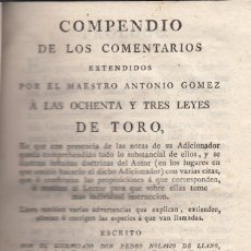 Libros antiguos: PEDRO NOLASCO DE LLANO. COMPENDIO DE LOS COMENTARIOS A LAS 83 LEYES DE TORO. 3ª IMP. MADRID, 1795. Lote 107771099