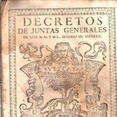 Libros antiguos: DECRETOS DE JUNTAS GENERALES DE ESTE M.N. Y M.L. SEÑORIO DE VIZCAYA CELEBRADOS EN GUERNICA. 1750. Lote 108041415