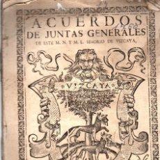 Libros antiguos: ACUERDOS DE JUNTAS GENERALES DE ESTE M.N. Y M.L. SEÑORIO DE VIZCAYA CELEBRADOS EN GUERNICA. 1760. Lote 108041770