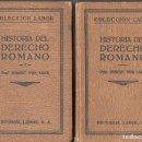Libros antiguos: VON MAYR : HISTORIA DEL DERECHO ROMANO (LABOR, 1926) DOS TOMOS. Lote 108383119