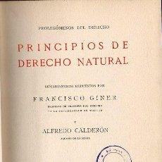 Libros antiguos: FRANCISCO GINER : PRINCIPIOS DEL DERECHO NATURAL (LA LECTURA, 1916). Lote 108383603
