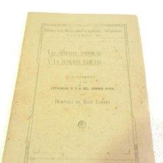 Libros antiguos: LAS NORMAS JURIDICAS Y LA FUNCION JUDICIAL POR DEMÓFILO DE BUEN LOZANO MADRID 1917. . Lote 108729011