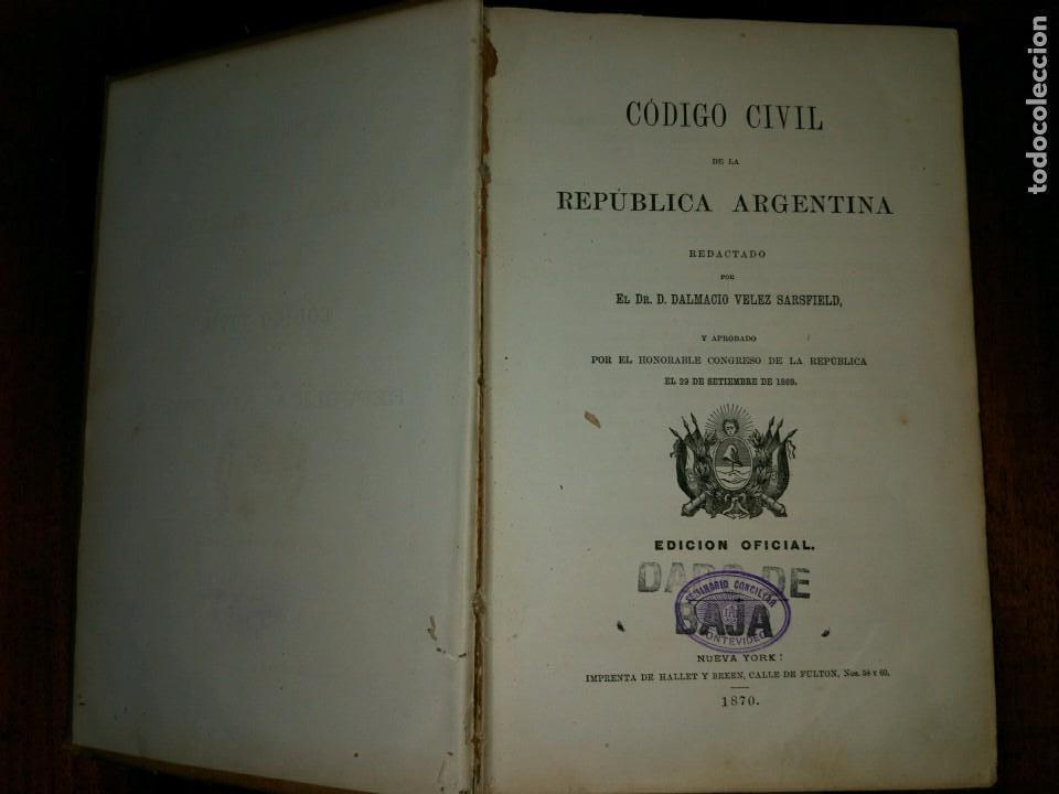 CÓDIGO CIVIL DE LA REPÚBLICA ARGENTINA. DALMACIO VÉLEZ (1870). EDICIÓN OFICIAL DE 1869. MUY RARO (Libros Antiguos, Raros y Curiosos - Ciencias, Manuales y Oficios - Derecho, Economía y Comercio)