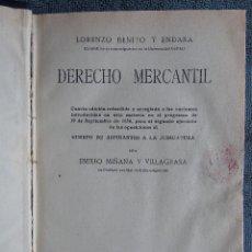 Libros antiguos: DERECHO MERCANTIL.POR LORENZO BENITO Y ENDARA Y POR EMILIO MIÑANA Y VILLAGRASA. EDIT. REUS.S.A. 1931. Lote 108905907