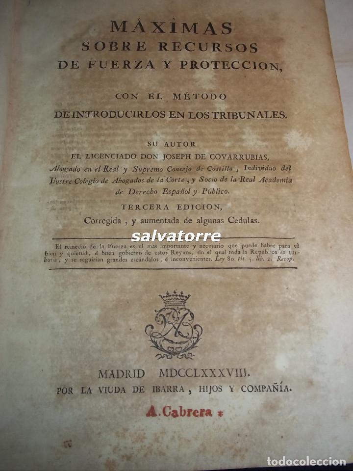 JOSE DE COVARRUBIAS.MAXIMAS SOBRE RECURSOS DE FUERZA Y PROTECCION.TRIBUNALES.1788 (Libros Antiguos, Raros y Curiosos - Ciencias, Manuales y Oficios - Derecho, Economía y Comercio)