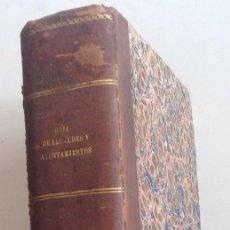 Libros antiguos: 1847 * GUIA DE ALCALDES Y AYUNTAMIENTOS * RECOPILACION DE DEBERES Y ATRIBUCIONES * 893 PAG * I Y II. Lote 109073883
