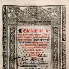 Libros antiguos: LOPEZ DE PALACIOS RUBIOS, JUAN. GLOSEMATA LEGUM TAURI QUAS VULG[US] DE TORO APELLAT OMNIBUS IN IURE. Lote 109023746