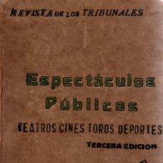 Libros antiguos: ESPECTÁCULOS PÚBLICOS:TEATROS,CINES..REGLAMENTO POLICÍA 3 MAYO 1935. 3ª ED. FRANCISCO.GÓNGORA. 1935. Lote 110018303