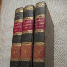 Libros antiguos: EL CÓDIGO PENAL CONCORDADO Y COMENTADO POR D. JOAQUÍN FRANCISCO PACHECHO, 3 TOMOS, 1856. Lote 110044119