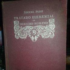 Libros antiguos: EUGENE PETIT. TRATADO ELEMENTAL DE DERECHO ROMANO. 1926. Lote 110124123