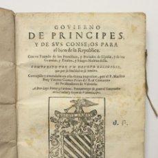 Libros antiguos: GOVIERNO DE PRINCIPES, Y DE SUS CONSEJOS PARA EL BIEN DE LA REPUBLICA. CON UN TRATADO DE LOS PONTIFI. Lote 109023499