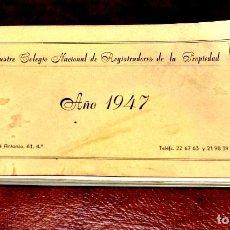 Libros antiguos: PEQUEÑO CUADERNILLO EDITADO POR EL ILUSTRE COLEGIO DE REGISTRADORES DE LA PROPIEDAD 1947. Lote 112068635