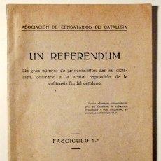Libros antiguos: UN REFERENDUM - BARCELONA 1930. Lote 112390172