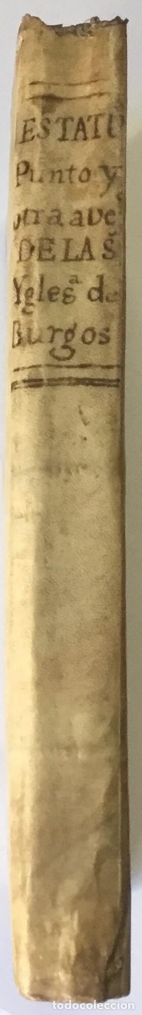 Libros antiguos: COMPENDIO DE LOS ESTATUTOS DE ESTA SANTA IGLESIA METROPOLITANA DE BURGOS, HECHOS EL AÑO DE MIL Y QUI - Foto 10 - 112436459