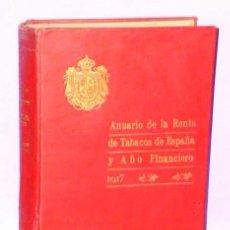 Libros antiguos: ANUARIO DE LA RENTA DE TABACOS EN ESPAÑA Y AÑO FINANCIERO 1917.. Lote 112673987