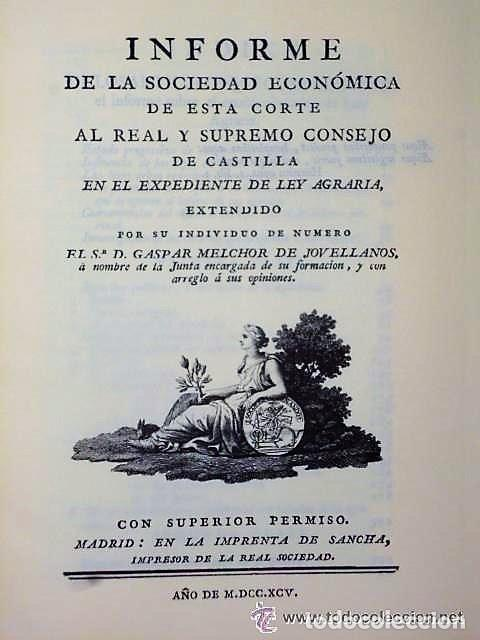 Libros antiguos: INFORME DE LEY AGRARIA (FACSÍMIL+LIBRETO DE PRESENTACIÓN.) - Foto 2 - 112744627
