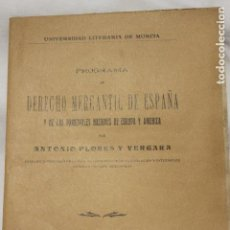Libros antiguos: PROGRAMA DERECHO MERCANTIL DE ESPAÑA, UNIVERSIDAD LITERARIA MURCIA, 1917. Lote 112864115