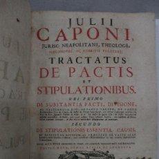 Libros antiguos: TRACTATUS DE PACTIS ET STIPULATIONIBUS. CAPONE, JULIO. 1732. DERECHO ROMANO.. Lote 112435399