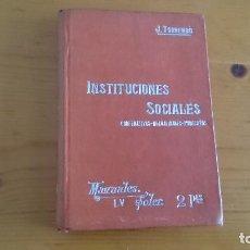 Libros antiguos: INSTITUCIONES DE ECONOMÍA SOCIAL COOPERATIVAS MUTUALIDADES Y SINDICATOS - TORREMBO - SOLER. Lote 113204191