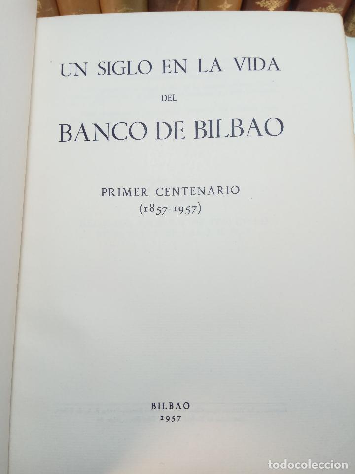 Libros antiguos: UN SIGLO EN LA VIDA DEL BANCO DE BILBAO - PRIMER CENTENARIO (1857-1957) - BILBAO - 1957 - - Foto 5 - 113260739