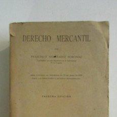 Libros antiguos: DERECHO MERCANTIL. FRANCISCO HERNANDEZ BORONDO. 1 EDICION. ED REUS. 1931. Lote 113336751