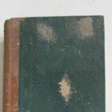 Libros antiguos: REVISTA GENERAL DE LEGISLACIÓN Y JURISPRUDENCIA. TOMO 210 VOLUMEN 6º 1927 EDITORIAL REUS. Lote 113355655