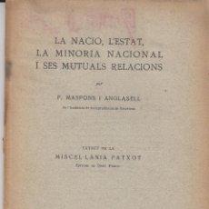 Libros antiguos: LA NACIO L'ESTAT LA MINORIA NACIONAL I SES MUTUALS RELACIONS F.MASPONS ANGLASELL 1931. Lote 113595443