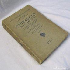Libros antiguos: USUFRUCTO USO Y HABITACIÓN TOMO I 1928 J. CASTÁN TOBEÑAS. Lote 113617759