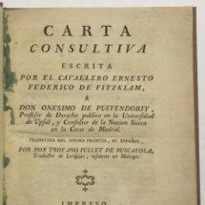 Libros antiguos: CARTA CONSULTIVA ESCRITA POR EL CAVALLERO ... A DON ONESIMO DE PUFFENDORFF... FITZKLAM, ERNESTO FEDE. Lote 113748490
