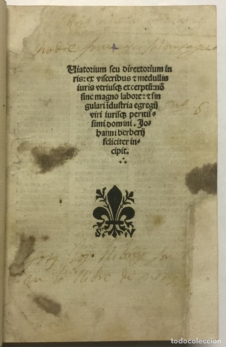 Libros antiguos: VIATORIUM SEU DIRECTORIUM IURIS: EX VISCERIBUS ET MEDULLIS IURIS USTRIUSQ[UE] excerptum... BRUGALLA - Foto 7 - 113748399