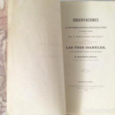 Libros antiguos: GÜELL Y FERRER : OBSERVACIONES A LA REFORMA ARANCELARIA (1863) REINADOS DE LAS TRES ISABELES. Lote 114053323
