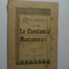 Libros antiguos: REGLAMENTO DE LA SOCIEDAD DE MONTES, LA CONSTANCIA MANZANERA. 1910. Lote 114417503