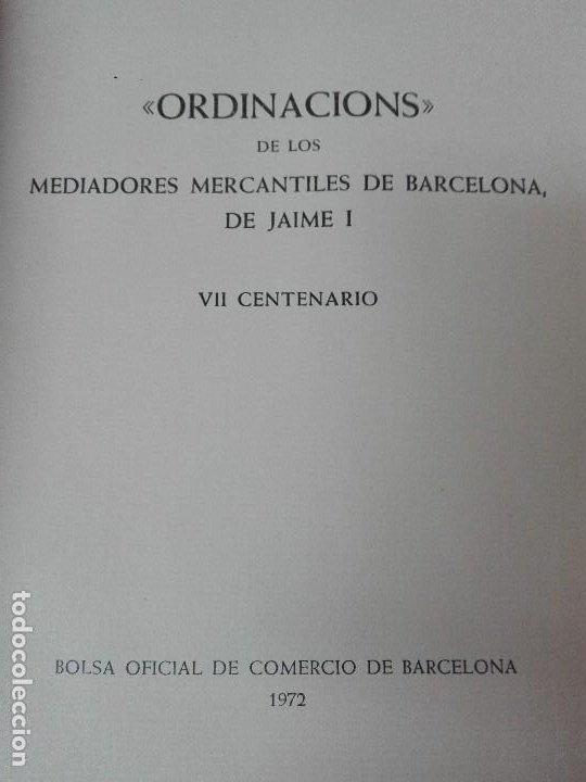 Libros antiguos: Ordinacions de los mediadores mercantiles de Barcelona tirada numerada de 100 ejemplares pergamino - Foto 3 - 114962423