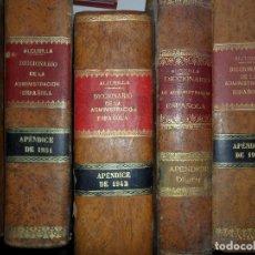 Libros antiguos: DICCIONARIO DE ADMINISTRACIÓN ESPAÑOLA, 9 APÉNDICES, 1892-93-94, 1931-32-33-34-35, 1942. Lote 115016391